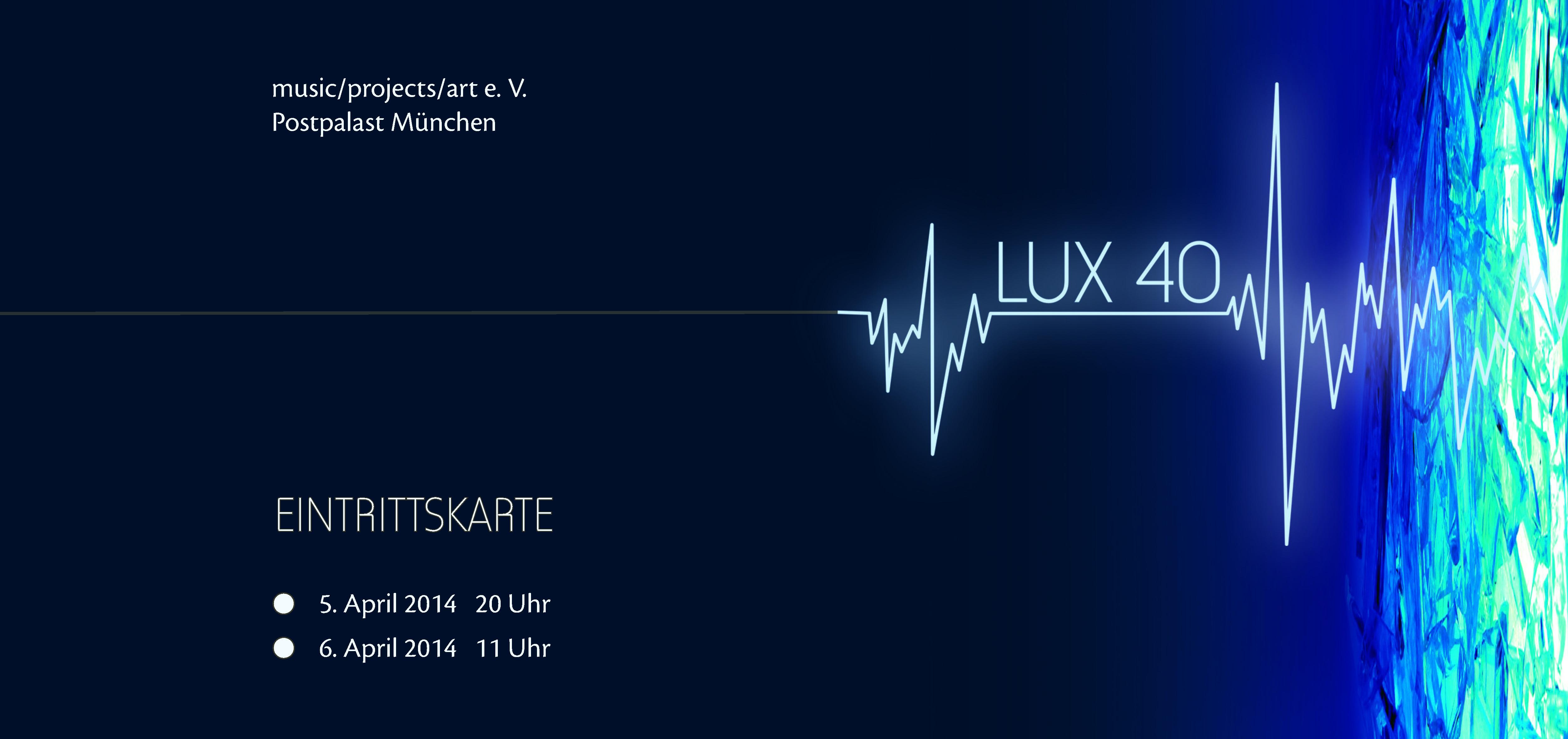 LUX 40 Eintrittskarte-quer